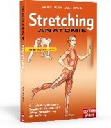 Stretching Anatomie | Arnold G. Nelson |