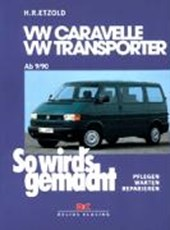 So wird's gemacht. T4: VW Caravelle / Transporter / Multivan / California von 9/90 bis