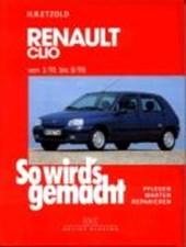 So wird's gemacht RENAULT CLIO von 1/91 bis
