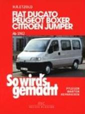 So wird's gemacht. Fiat Ducato / Peugeot Boxer / Citroen Jumper. Von 1982 bis