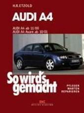 So wird's gemacht. Audi A4 von 11/00 bis