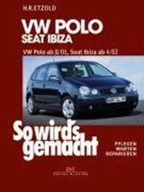 So wird's gemacht. VW Polo ab 11/01, Seat Ibiza ab | Hans-Rüdiger Etzold |