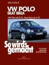 So wird's gemacht. VW Polo ab 11/01, Seat Ibiza ab
