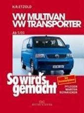 So wird's gemacht.VW Multivan- VW Transporter ab