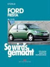 So wird's gemacht. Ford Fiesta ab