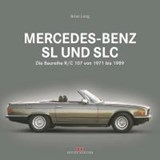 Mercedes-Benz SL und SLC | Brian Long |