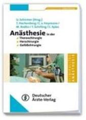 Anästhesie in der Thorax-, Herz- und Gefäßchirurgie