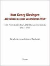 """Kurt Georg Kiesinger: """"Wir leben in einer veränderten Welt"""""""