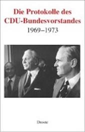 Die Protokolle des CDU-Bundesvorstands 1969-1973
