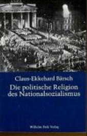 Die politische Religion des Nationalsozialismus