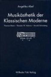 Musikästhetik der Klassischen Moderne