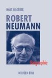 Robert Neumann. (K)ein leichtes Leben