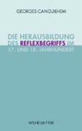 Die Herausbildung des Reflexbegriffs im 17. und 18. Jahrhundert