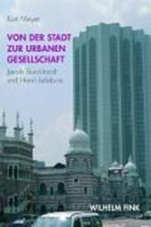Von der Stadt zur urbanen Gesellschaft