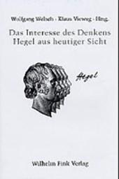 Das Interesse des Denkens: Hegel aus heutiger Sicht