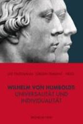 Wilhelm von Humboldt: Universalität und Individualität