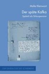 Der späte Kafka