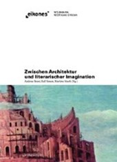 Zwischen Architektur und literarischer Imagination