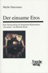 Der einsame Eros