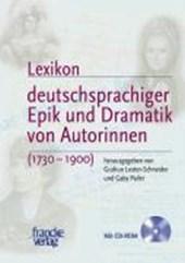 Lexikon deutschsprachiger Epik und Dramatik von Autorinnen / Mit CD-ROM