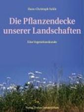 Die Pflanzendecke unserer Landschaften