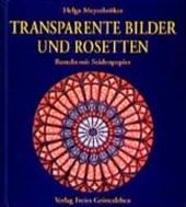 Transparente Bilder und Rosetten