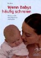 Wenn Babys häufig schreien