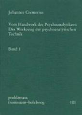 Vom Handwerk des Psychoanalytikers