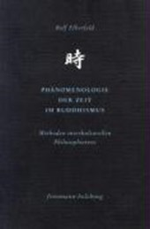 Phämenologie der Zeit im Buddhismus