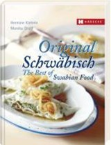 Original Schwäbisch - The Best of Swabian Food | Hermine Kiehnle |