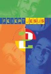 Feiert Jesus