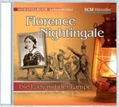 Florence Nightingale - Die Lady mit der Lampe