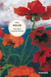 Emil nolde: the great colour wizard