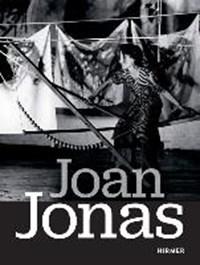 Joan jonas | Lorz, Julienne ; Lissoni, Andrea |
