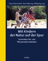 Mit Kindern der Natur auf der Spur