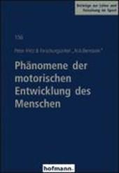 Phänomene der motorischen Entwicklung des Menschen