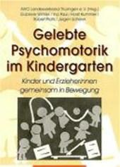 Gelebte Psychomotorik im Kindergarten