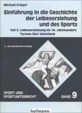 Einführung in die Geschichte der Leibeserziehung und des Sports