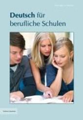 Deutsch für berufliche Schulen