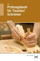 Prüfungsbuch für Tischler / Schreiner