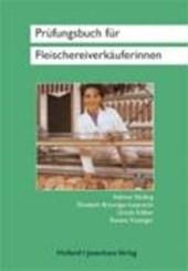 Prüfungsbuch für Fachverkäufer/-innen im Lebensmittelhandwerk Schwerpunkt Fleischerei