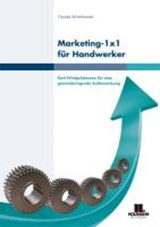 Marketing 1 x 1 für Handwerker | Claudia Schimkowski |