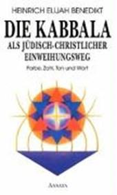 Die Kabbala als jüdisch-christlicher Einweihungsweg