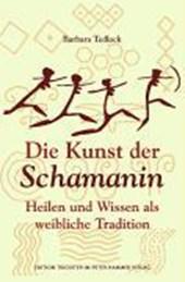 Die Kunst der Schamanin