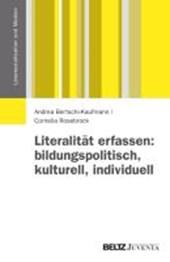Literalität erfassen: bildungspolitisch, kulturell, individuell
