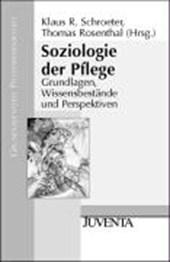 Soziologie der Pflege