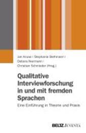 Qualitative Interviewforschung in und mit fremden Sprachen