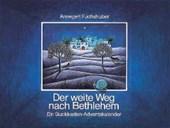 Der weite Weg nach Bethlehem