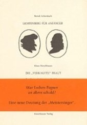Lichtenberg für Anfänger /Die verkaufte Braut