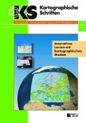 Innovatives Lernen mit kartographischen Medien